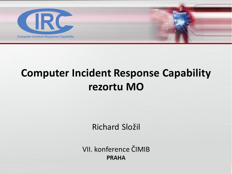 Computer Incident Response Capability