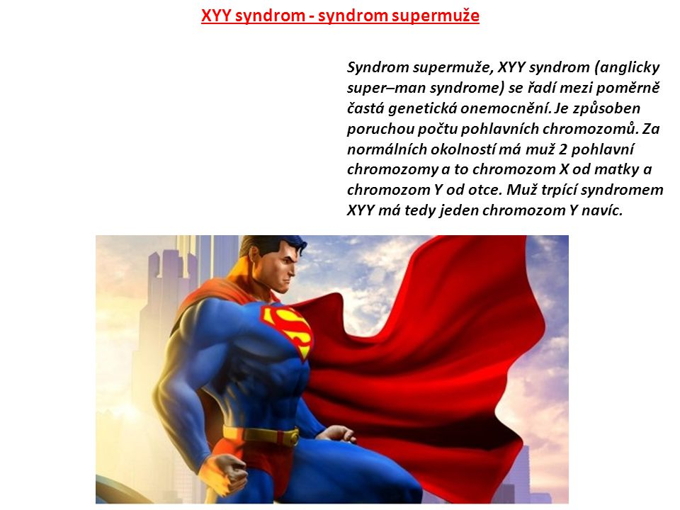 XYY syndrom - syndrom supermuže