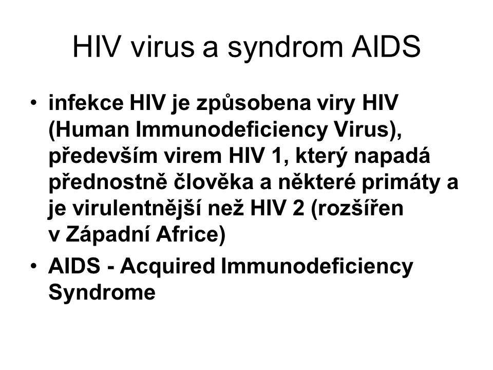 HIV virus a syndrom AIDS