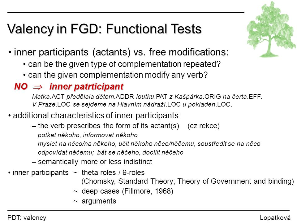 Valency in FGD: Functional Tests