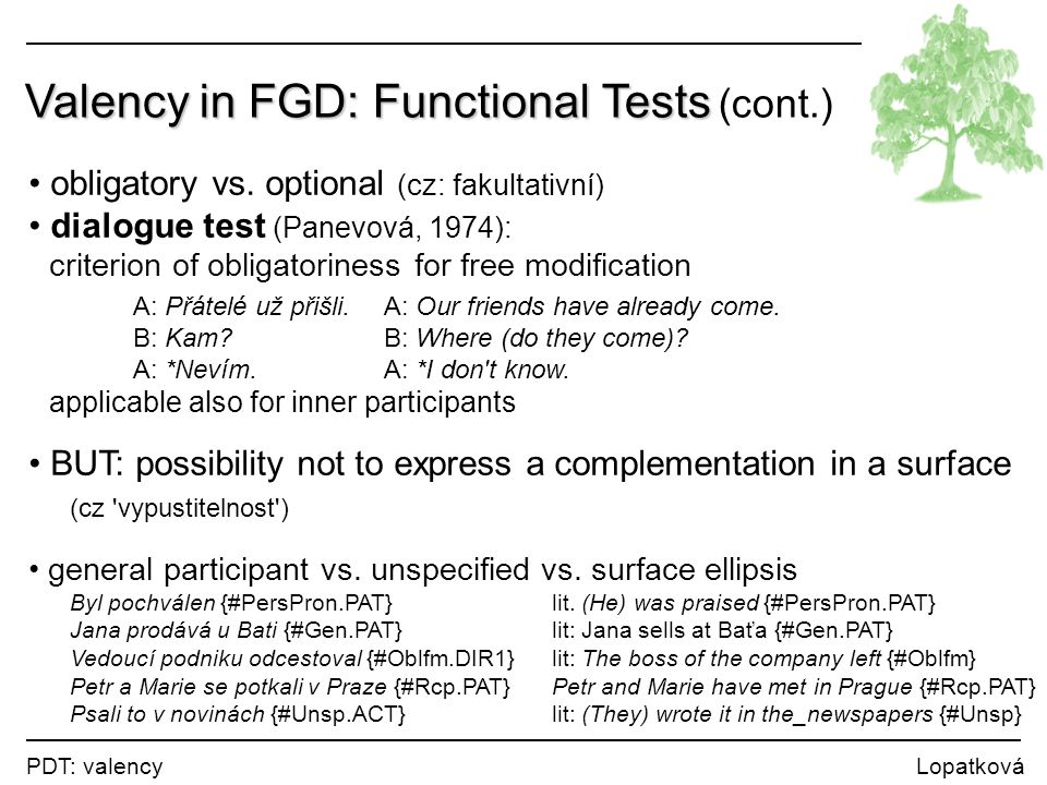 Valency in FGD: Functional Tests (cont.)