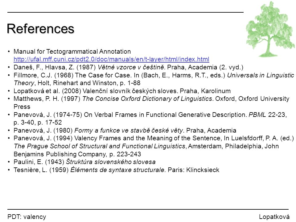 References Manual for Tectogrammatical Annotation