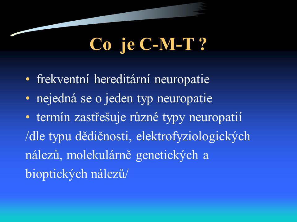 Co je C-M-T frekventní hereditární neuropatie