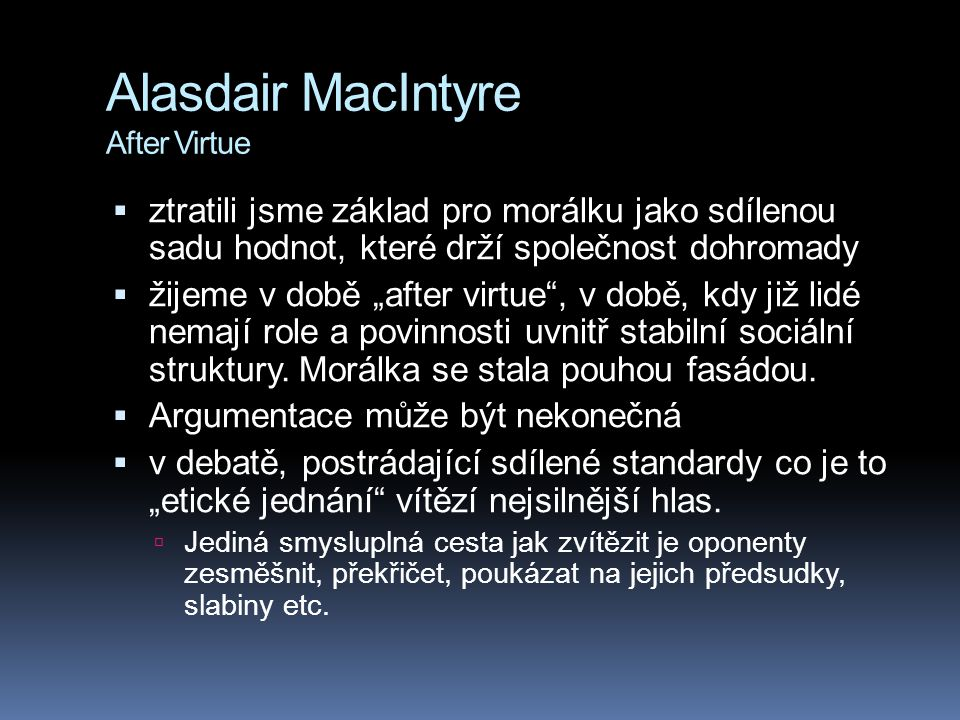 Alasdair MacIntyre After Virtue