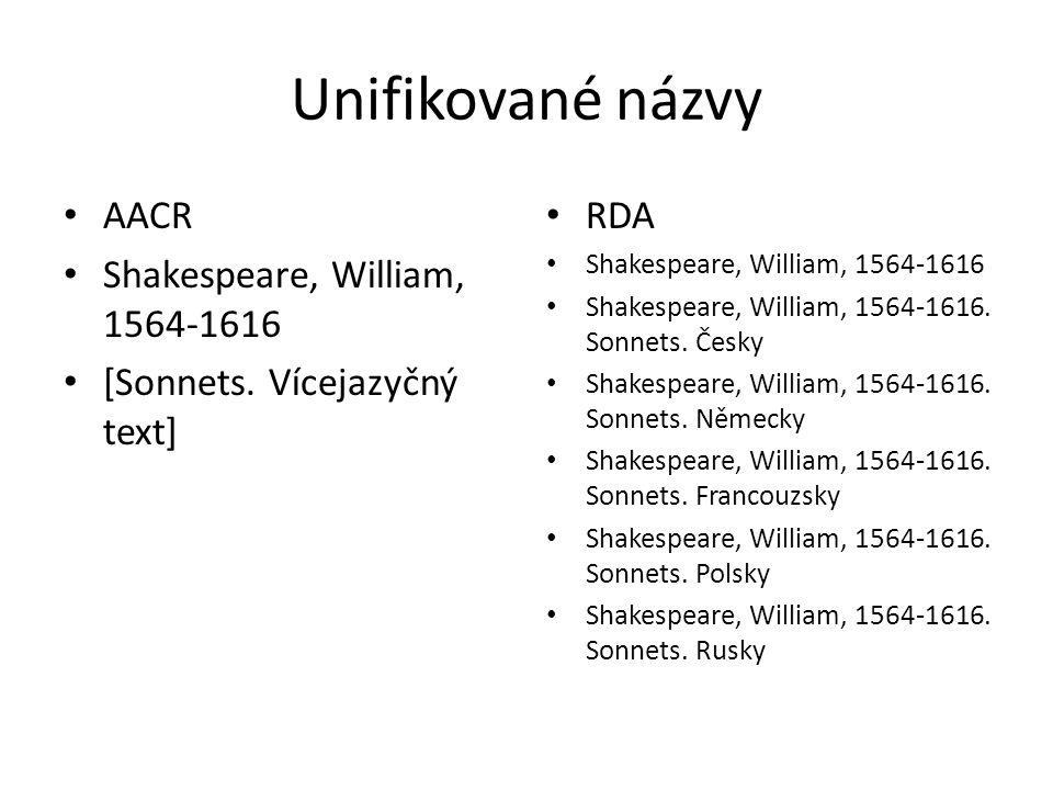 Unifikované názvy AACR Shakespeare, William, 1564-1616