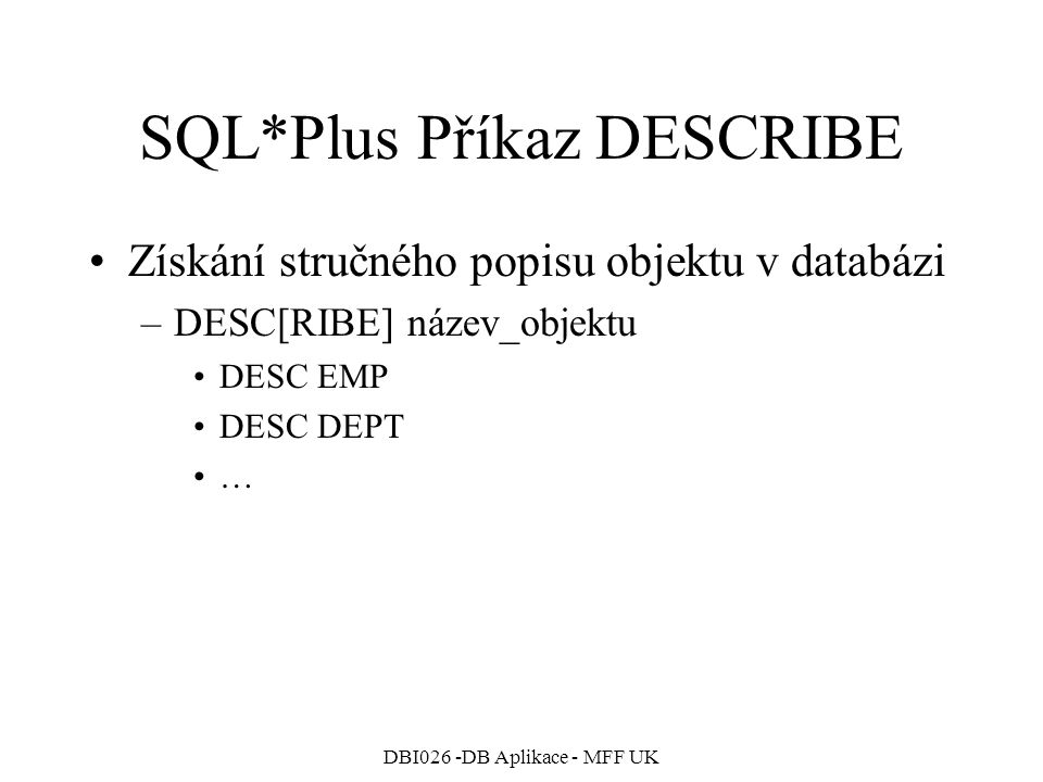SQL*Plus Příkaz DESCRIBE