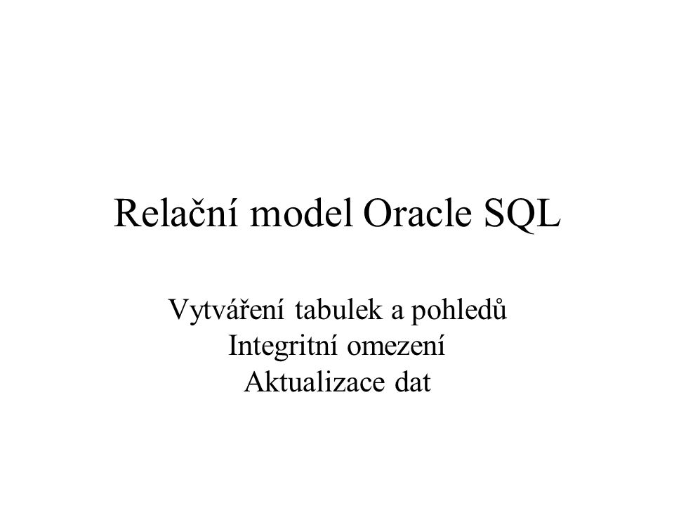 Relační model Oracle SQL