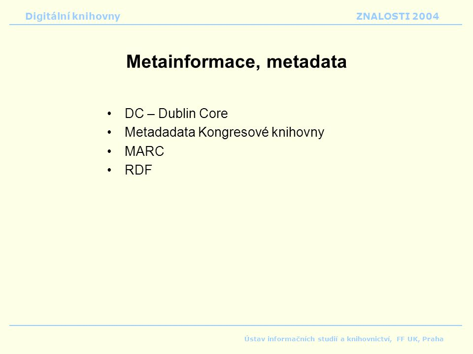Metainformace, metadata