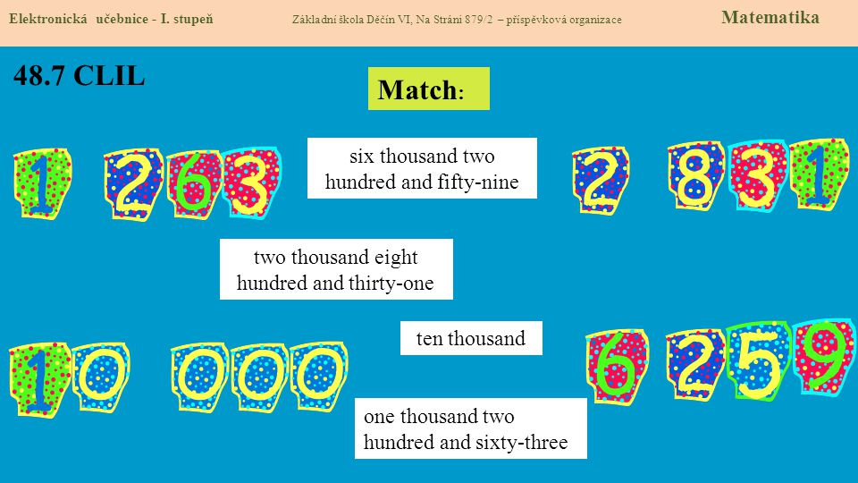48.7 CLIL Match: six thousand two hundred and fifty-nine