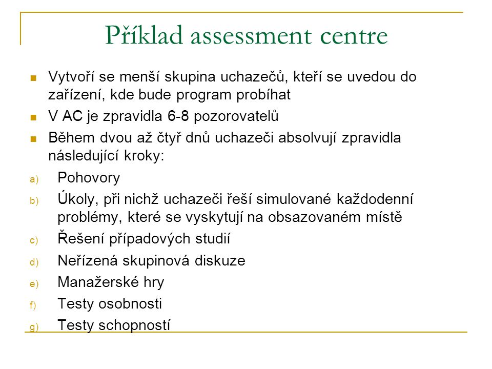 Příklad assessment centre
