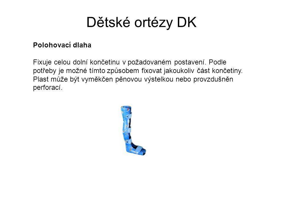 43 Dětské ortézy DK Polohovací dlaha Fixuje celou dolní končetinu ... 4bbe52371636
