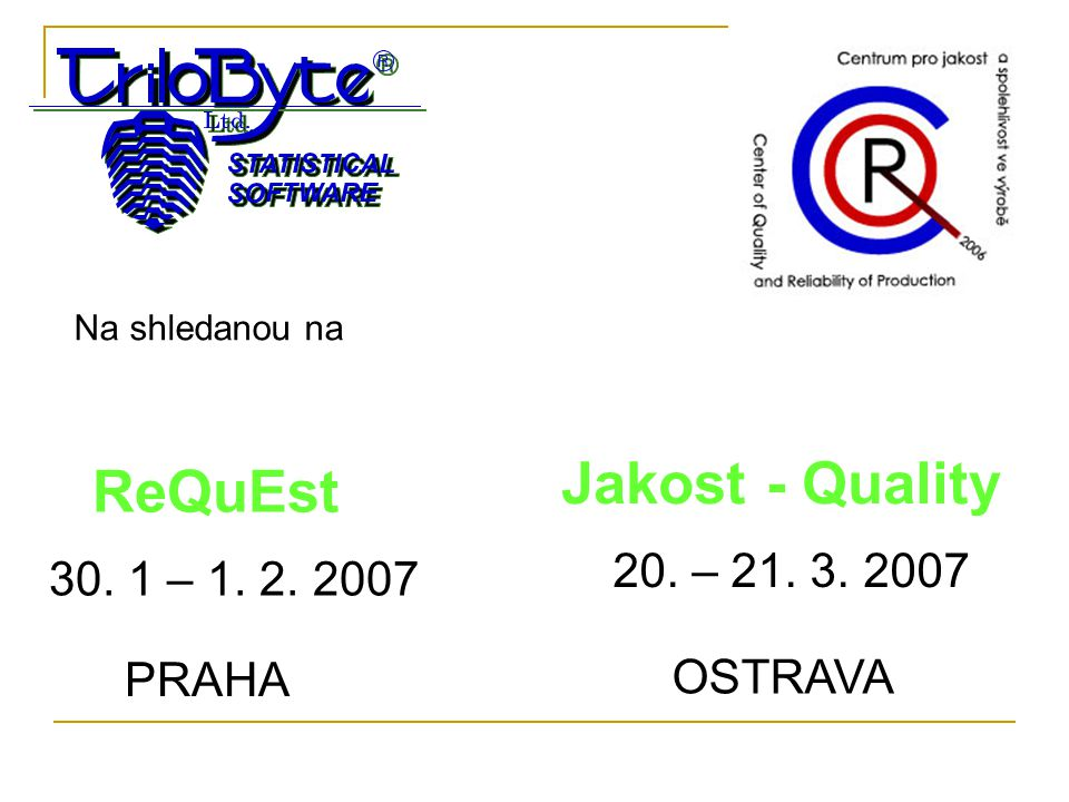 Jakost - Quality ReQuEst
