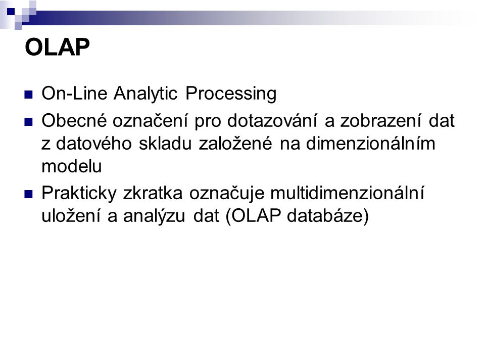 OLAP On-Line Analytic Processing