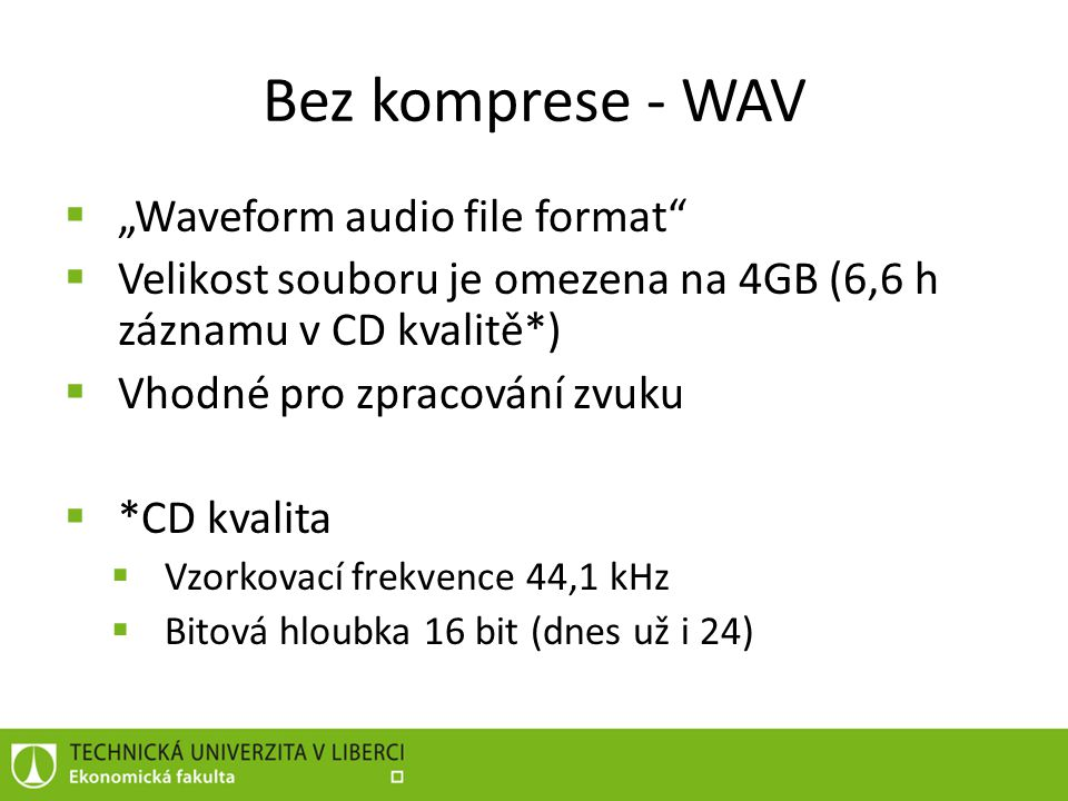 "Bez komprese - WAV ""Waveform audio file format"