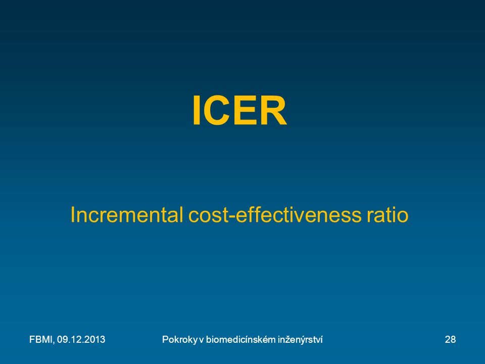 ICER Incremental cost-effectiveness ratio FBMI, 09.12.2013