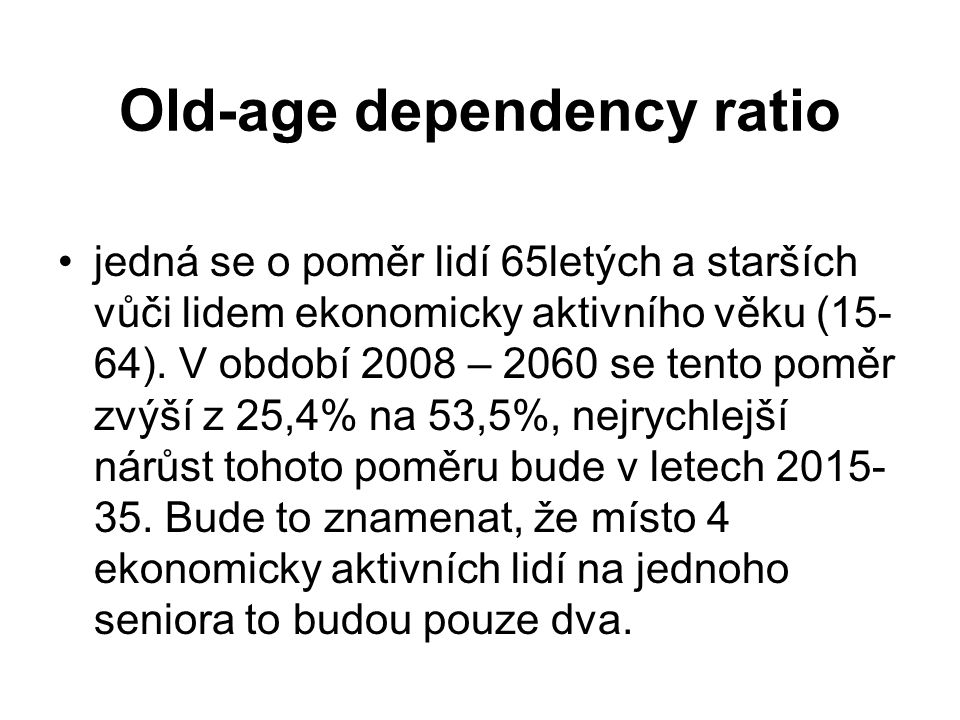 Old-age dependency ratio
