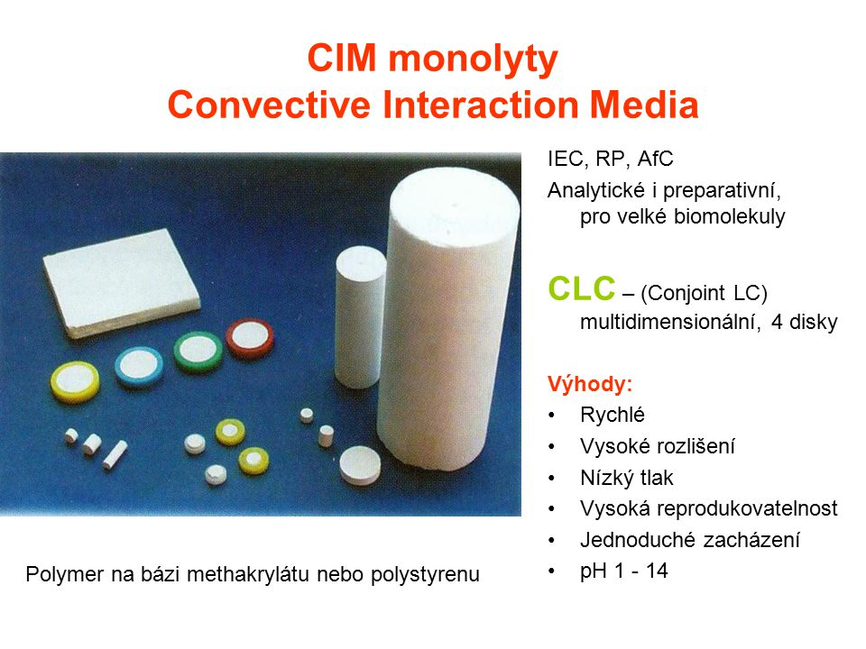 CIM monolyty Convective Interaction Media