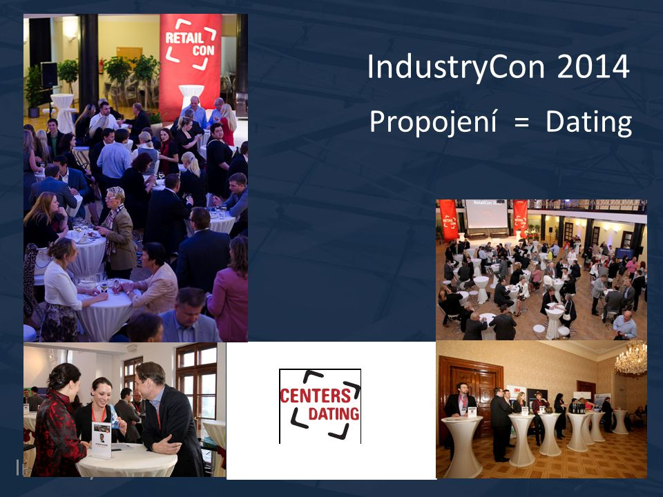 IndustryCon 2014 Propojení = Dating IndustryCon 4.12.2014