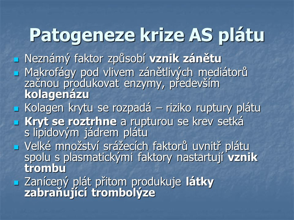 Patogeneze krize AS plátu