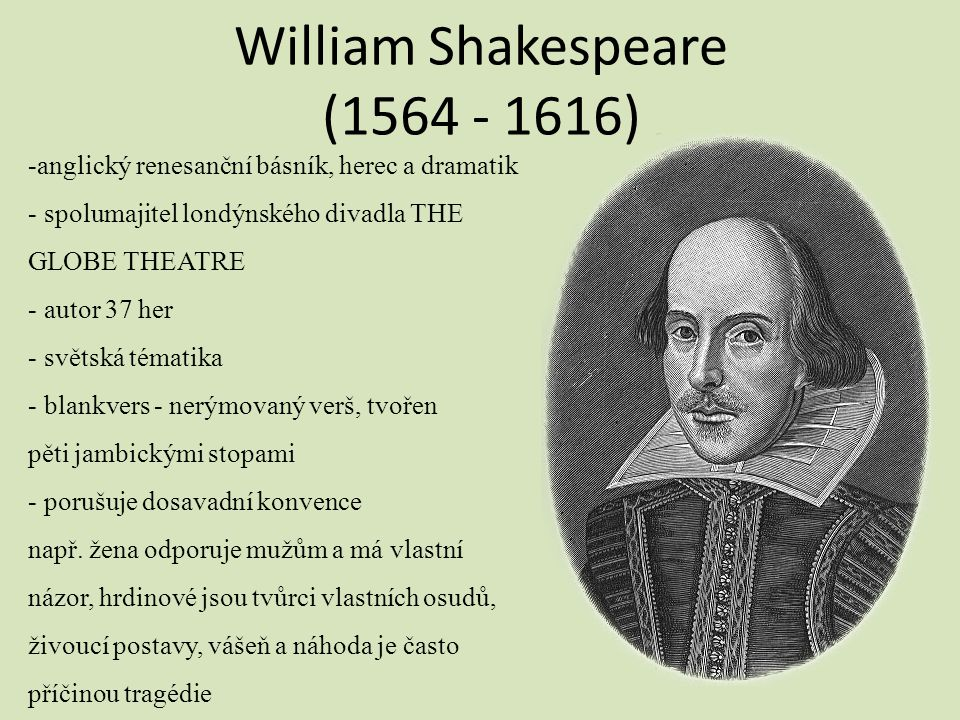 William Shakespeare (1564 - 1616)