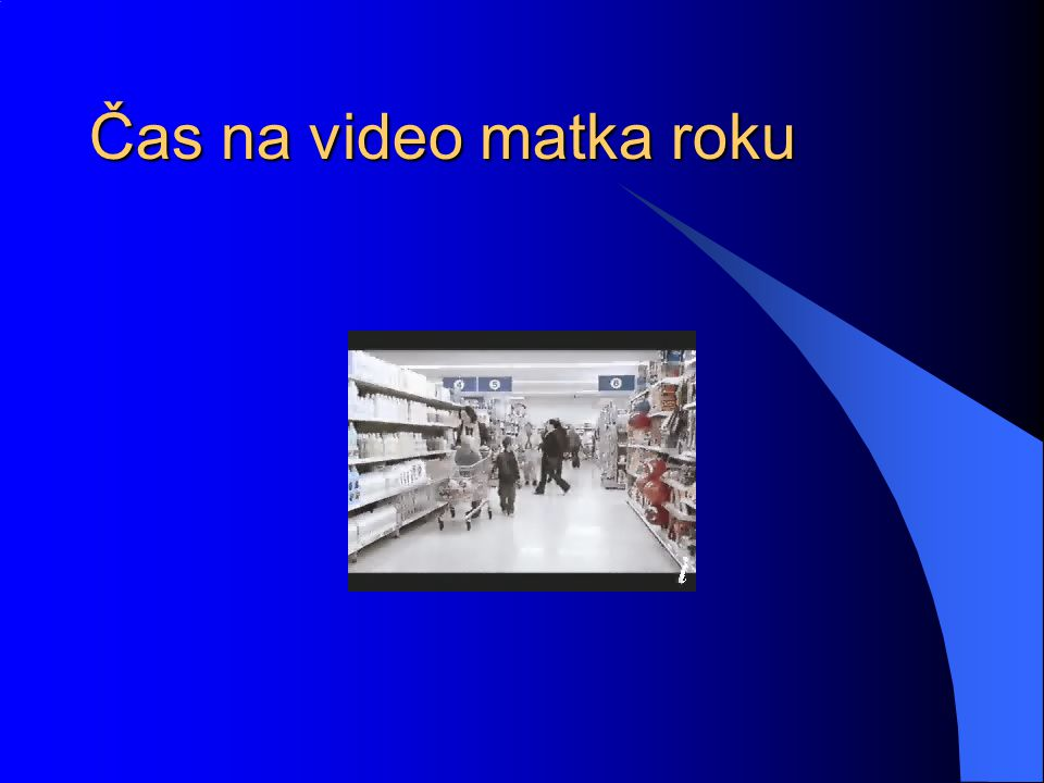 Čas na video matka roku