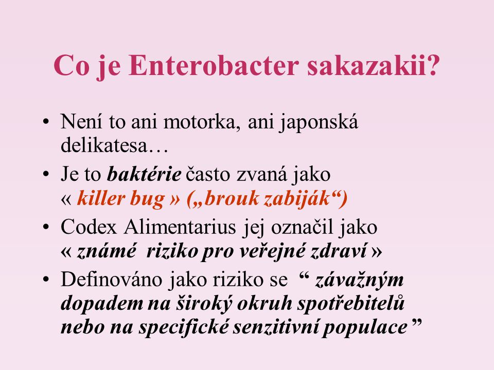 Co je Enterobacter sakazakii