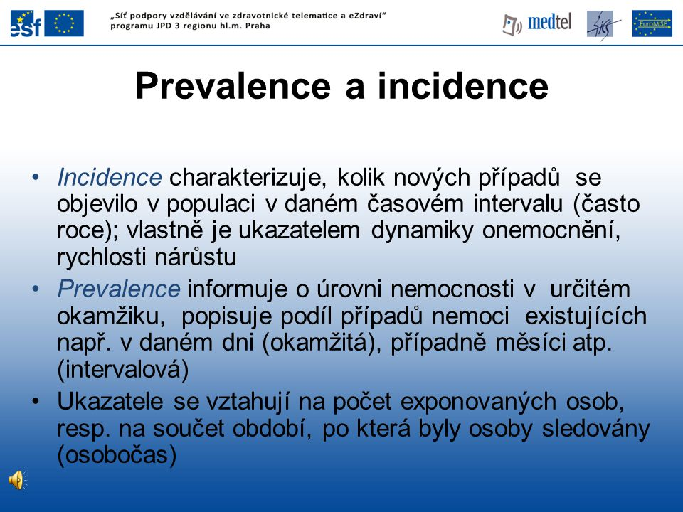 Prevalence a incidence