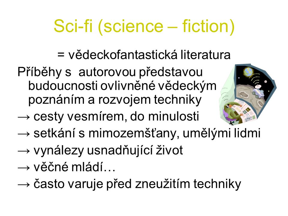 Sci-fi (science – fiction)