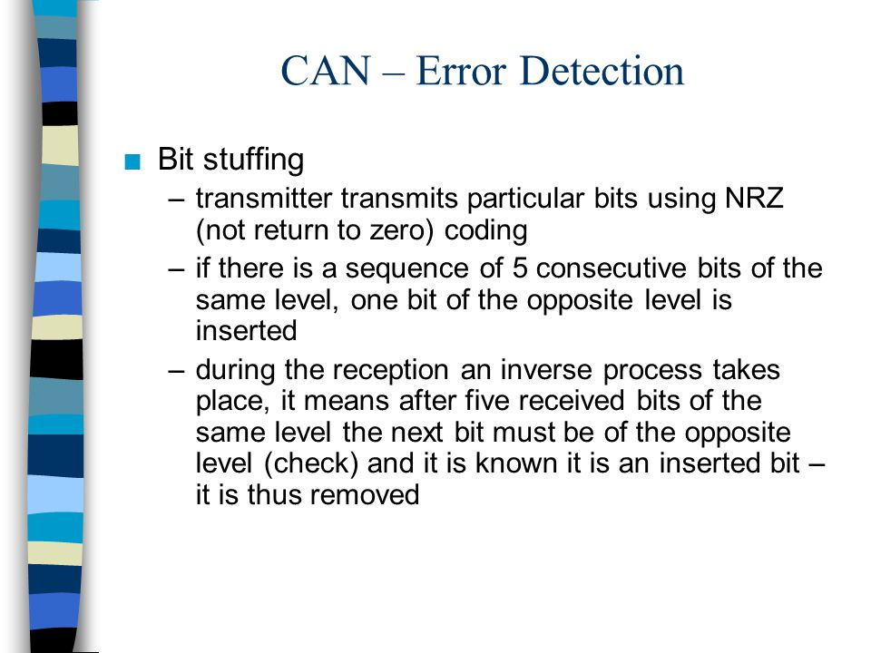 CAN – Error Detection Bit stuffing