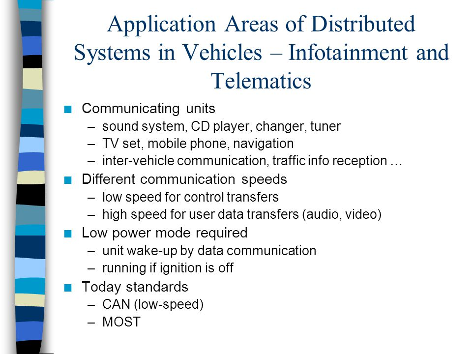 Application Areas of Distributed Systems in Vehicles – Infotainment and Telematics