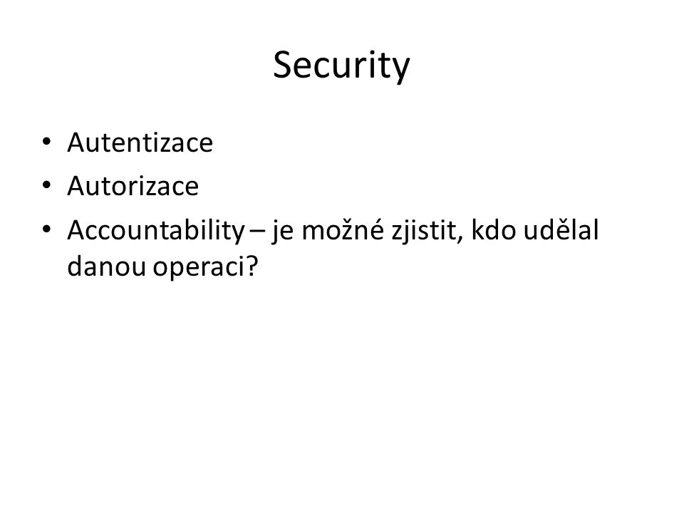 Security Autentizace Autorizace