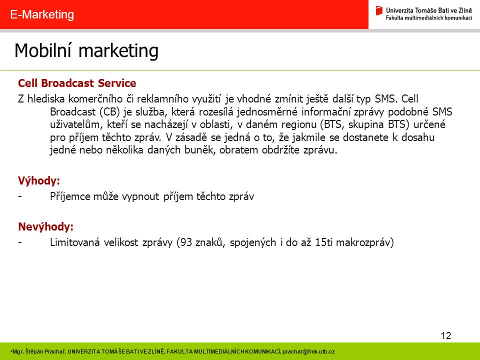 Mobilní marketing E-Marketing Cell Broadcast Service