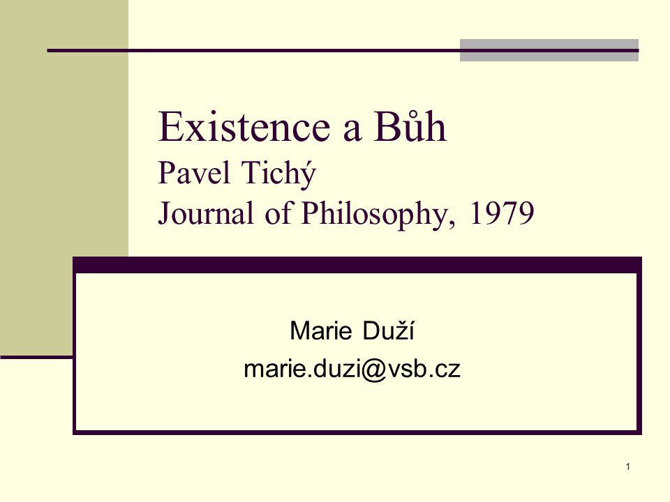 Existence a Bůh Pavel Tichý Journal of Philosophy, 1979