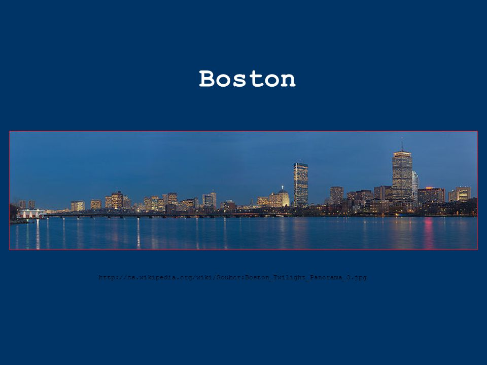 Boston http://cs.wikipedia.org/wiki/Soubor:Boston_Twilight_Panorama_3.jpg