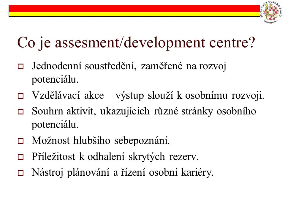 Co je assesment/development centre