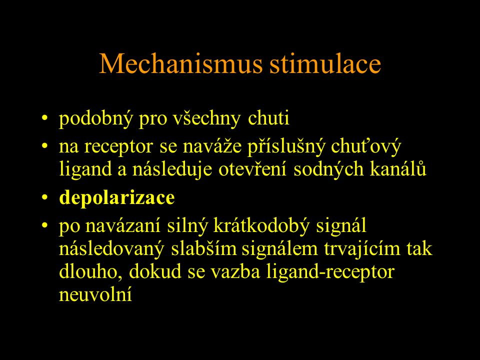 Mechanismus stimulace