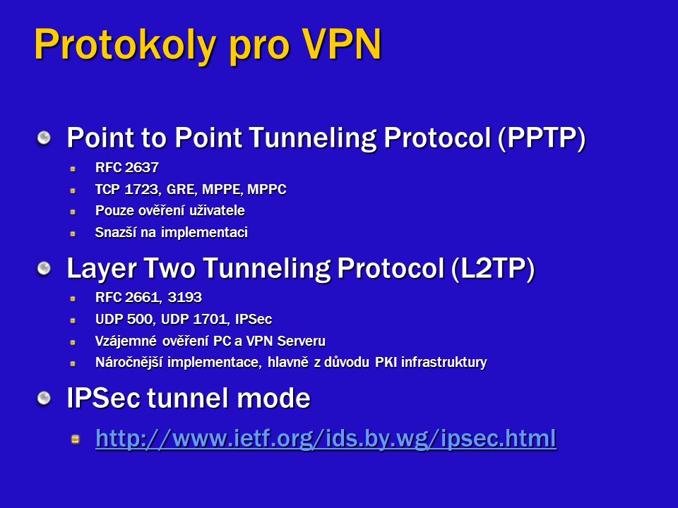 Protokoly pro VPN Point to Point Tunneling Protocol (PPTP)
