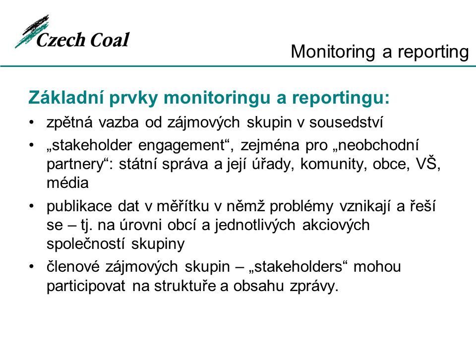 Monitoring a reporting