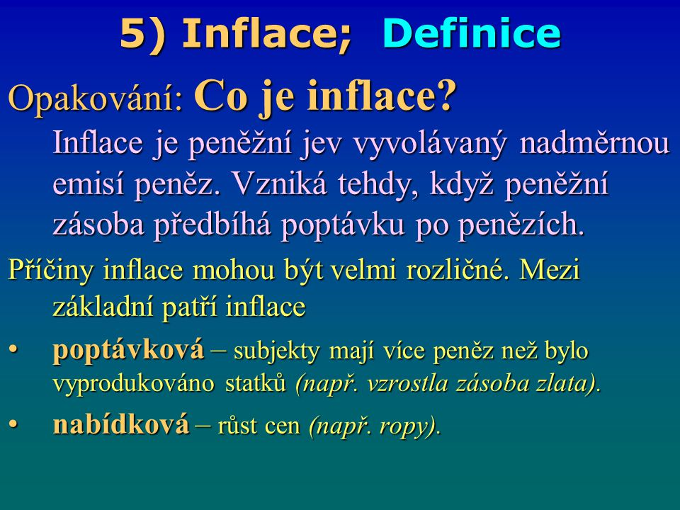 5) Inflace; Definice