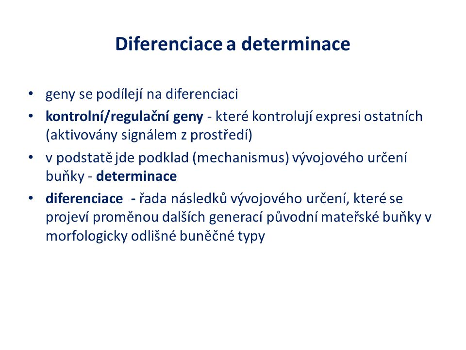 Diferenciace a determinace