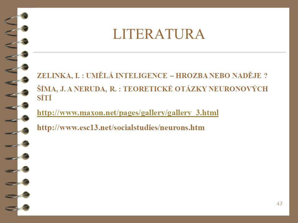LITERATURA http://www.maxon.net/pages/gallery/gallery_3.html