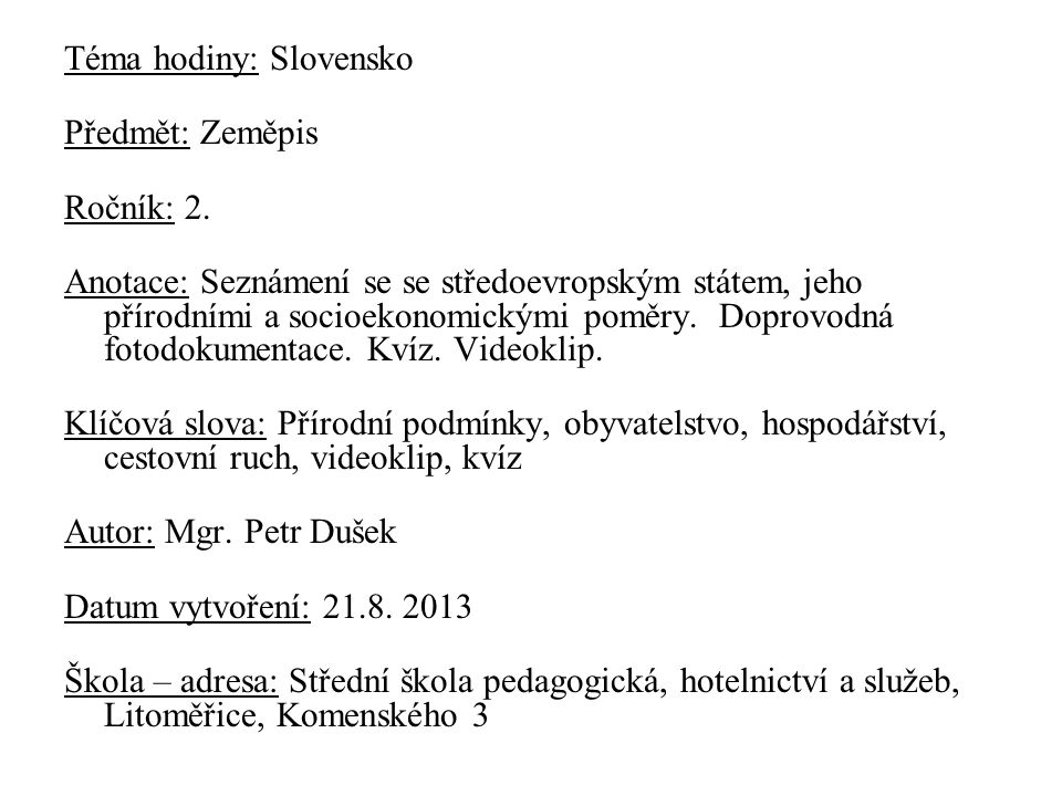 8187d6ecc960 Téma hodiny  Slovensko - ppt stáhnout