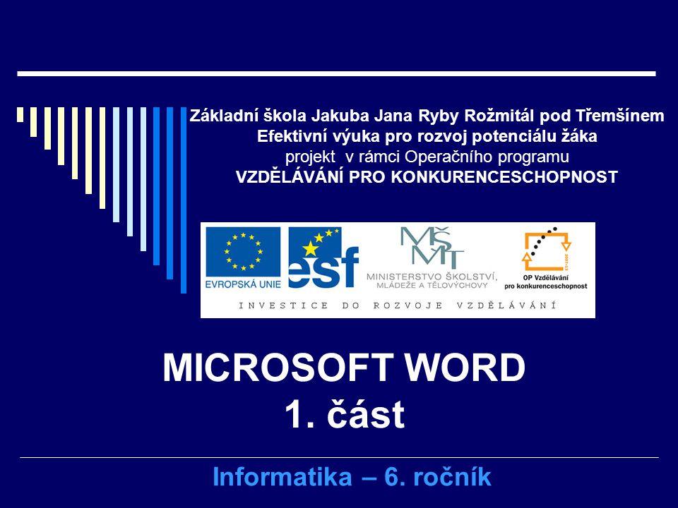 Microsoft Word 1 Cast Informatika 6 Rocnik Ppt Stahnout