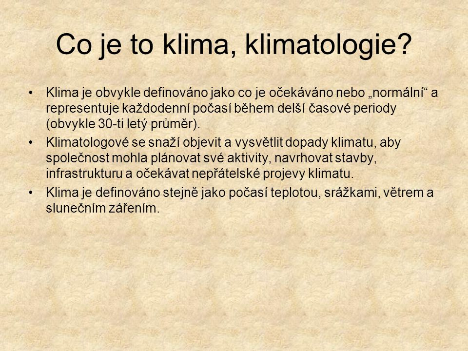 Co je to klima, klimatologie