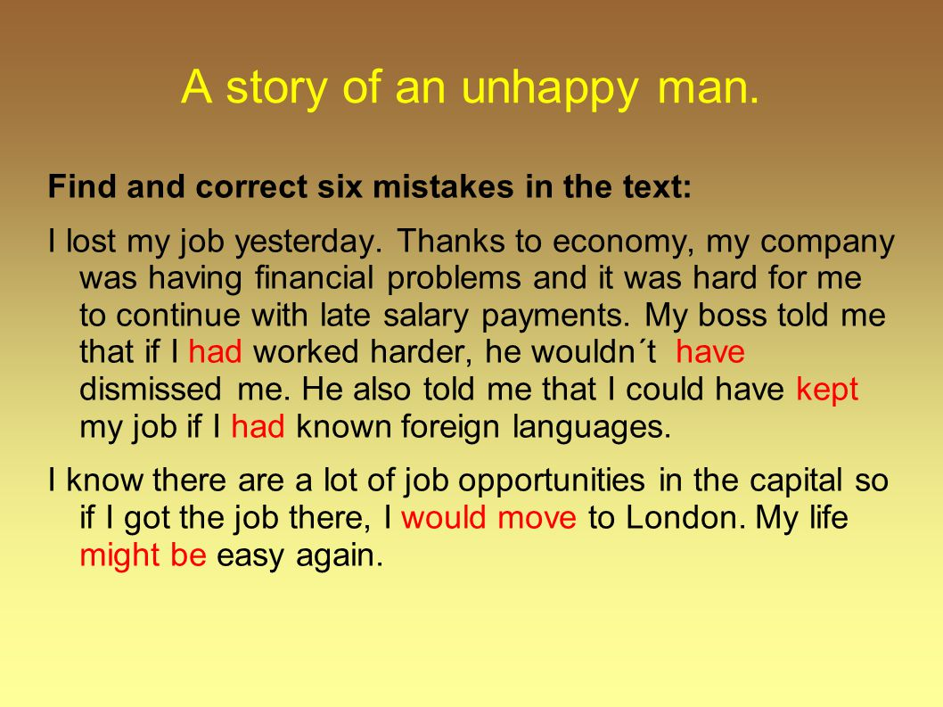 A story of an unhappy man.