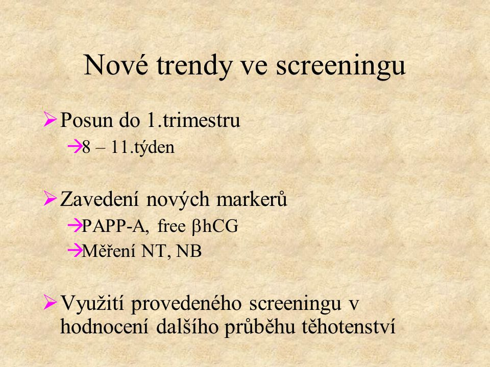 Nové trendy ve screeningu