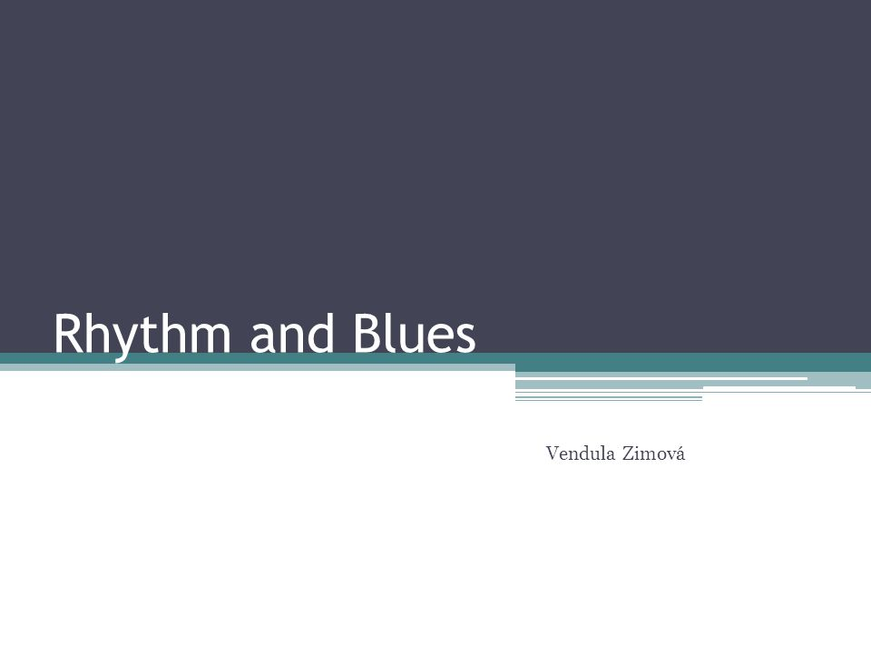 Rhythm and Blues Vendula Zimová
