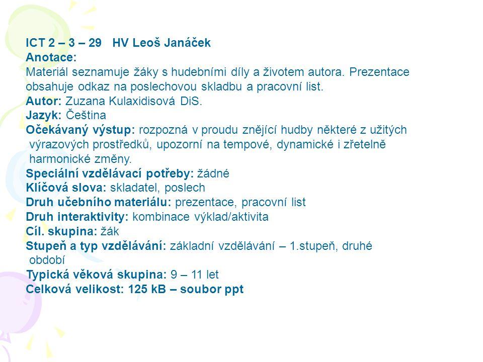 Ict 2 3 29 Hv Leos Janacek Anotace Material Seznamuje Zaky S