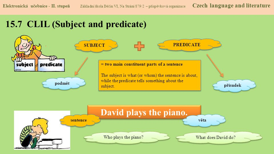 15.7 CLIL (Subject and predicate)