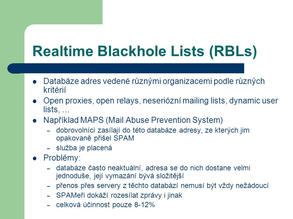 Realtime Blackhole Lists (RBLs)